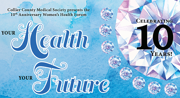 """CCMS Presents the 10th Anniversary Women's Health Forum – """"Your Health, Your Future"""""""
